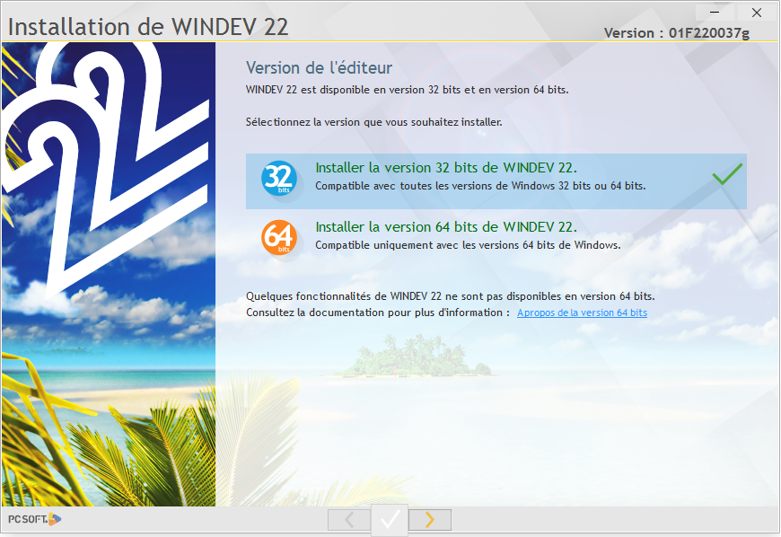Installer une version 32 bits des éditeurs de WINDEV, WEBDEV ou WINDEV Mobile 22